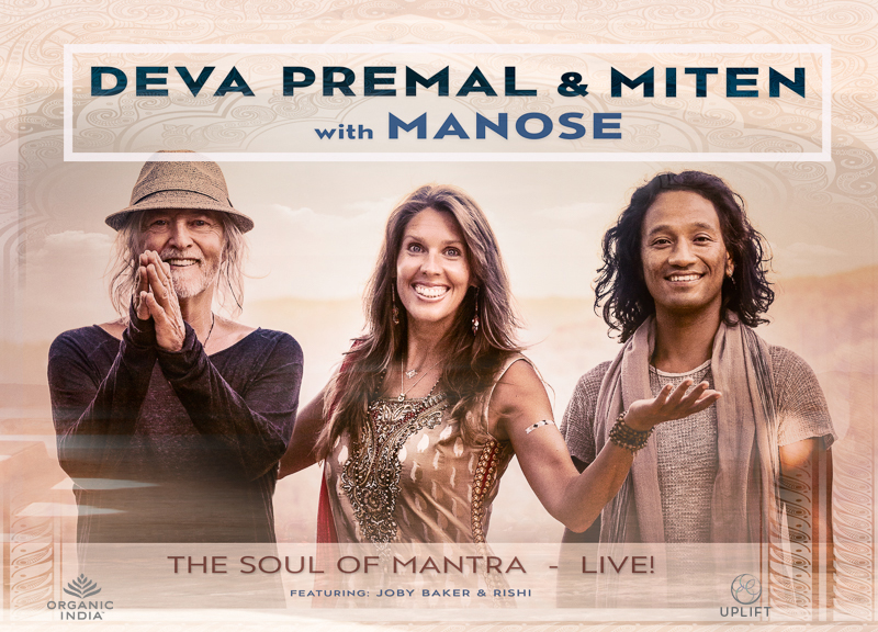 Deva Premal & Miten with Manose - The Soul of Mantra - Live!