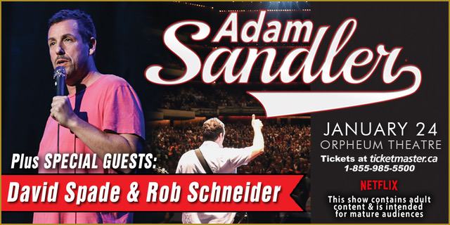 Adam Sandler plus Special Guests: David Spade & Rob Schneider